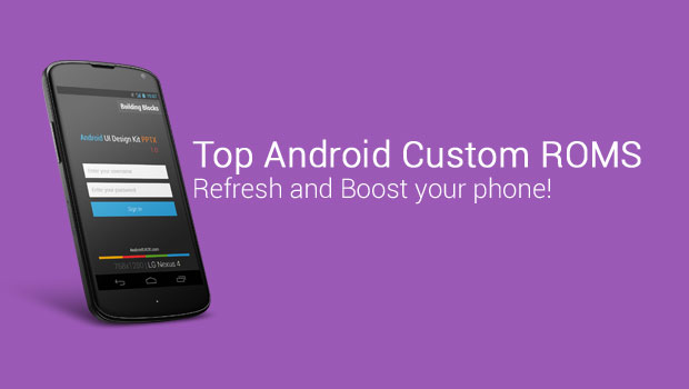 Featured- Android Custom ROMS
