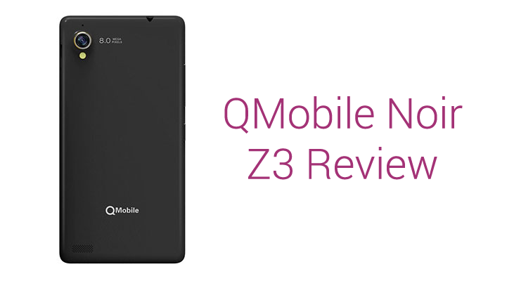 QMobile Noir Z3 Review