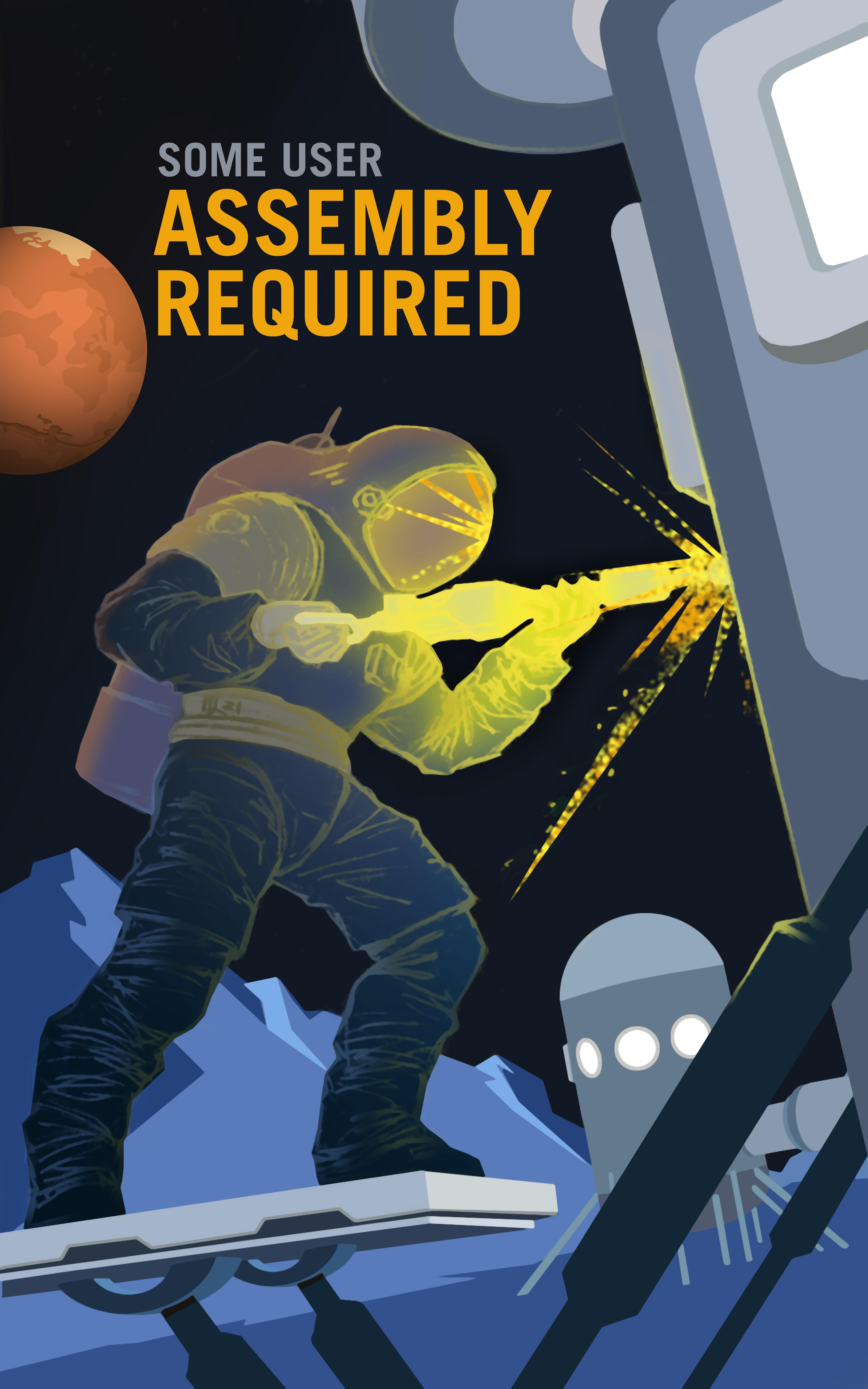 P07-Some-User-Assembly-Required-NASA-Recruitment-Poster-min