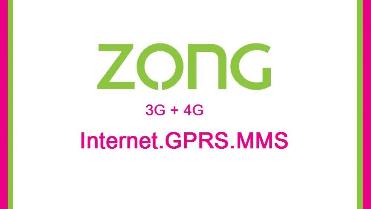 Zong 3G/4G Internet Settings & MMS Settings