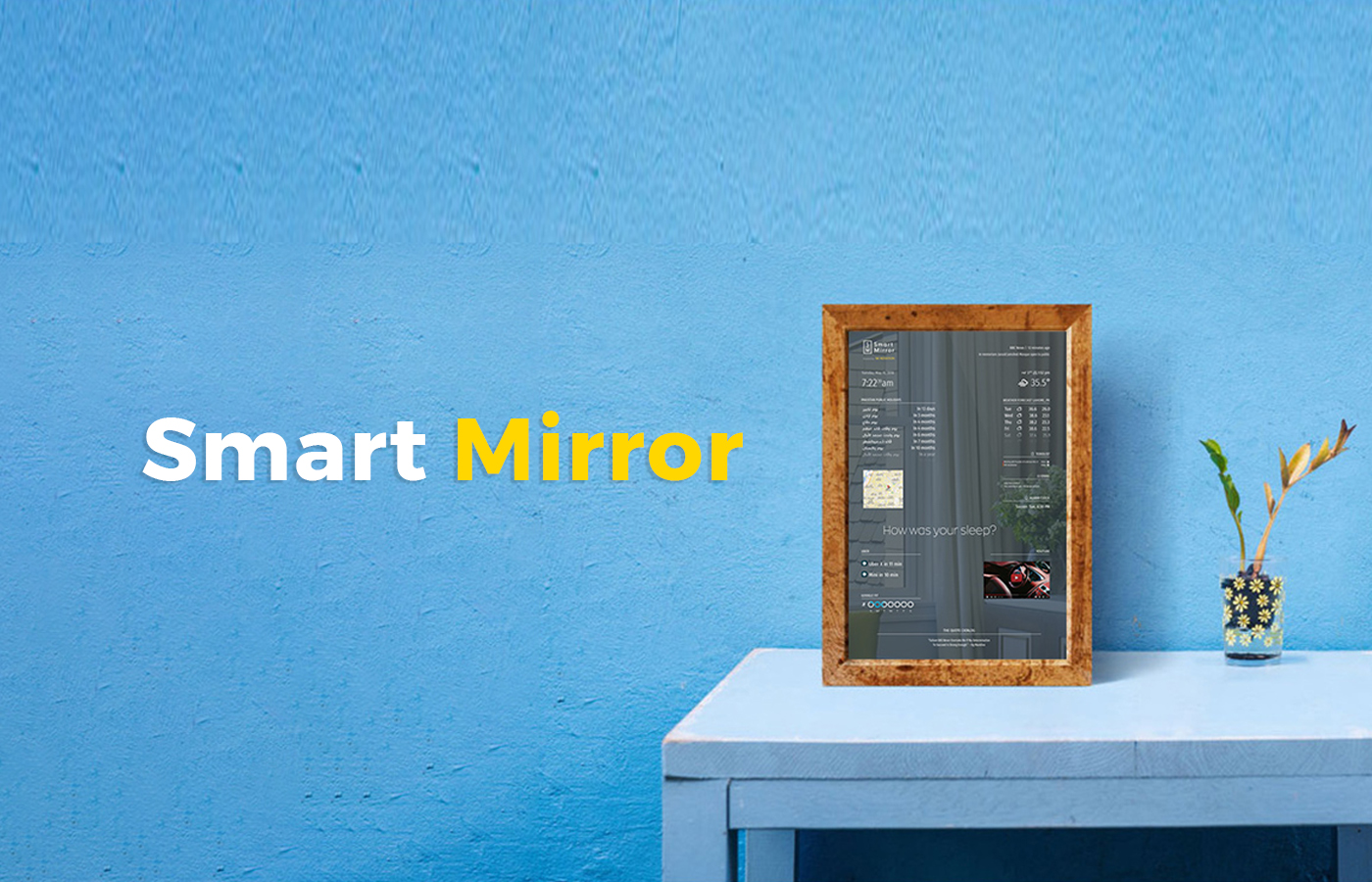 how to create a smart mirror